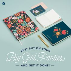 Best put on your big girl panties and get it done! | Spartina 449 | Home and office | planners | quote | sweet southern sayings