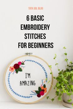 Hand Embroidery For Beginners 6 Basic Embroidery Stitches For Beginners Embroidery Materials, Embroidery Stitches Tutorial, Sewing Stitches, Learn Embroidery, Hand Embroidery Patterns, Embroidery Techniques, Embroidery Thread, Cross Stitch Embroidery, Machine Embroidery