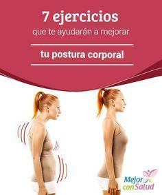 7 ejercicios que te ayudarán a mejorar tu postura corporal — Mejor con Salud Fitness Exercise - Şifalı Kür Tarifleri - Mücize Kür Tarifi Yoga Fitness, Fitness Tips, Health Fitness, Postural, Pilates Video, Body Detox, Health Articles, Excercise, Back Pain