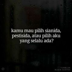 Gombal Quotes Lucu, Cinta Quotes, Jokes Quotes, Sarcastic Quotes, Funny Quotes, Reminder Quotes, Mood Quotes, Daily Quotes, Tumbler Quotes