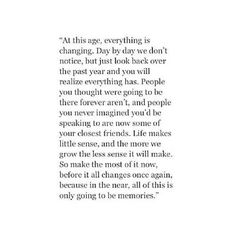 Life is always changing..