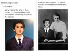 I would love to see Sehun in my Chemistry textbook