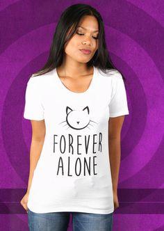 Forever Alone T-Shirt von Kater Likoli, Mannheim, Deutschland | Design by Kater Likoli $19.95
