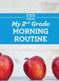 My 2nd grade morning routine