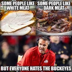 Football Rivalries, Go Pack Go, Go Blue, Michigan Wolverines, White Meat, What To Pack, Buckeyes, Colleges, People Like