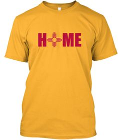 New Mexico Will Always Be Home | Teespring