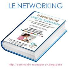 """Lisez mon LIVRE DE FORMATION :  http://community-manager-cv.blogspot.fr/p/formation-web.html LE NETWORKING LIVRE DE FORMATION   L'ART DES RESEAUX SOCIAUX ET DU BLOGGING CV Community Manager Valérie  La Stratégie Digitale et Numérique NTIC (Nouvelles Technologies de l'Information et de la Communication)   """"JE FIDÉLISE VOS CLIENTS, JE TROUVE DES NOUVEAUX, J'AUGMENTE VOTRE POTENTIEL ! """"   NetWorking Blogging Réseaux Sociaux"""