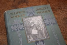 The Life and Work of Dwight L. Moody by Rev. J. Wilbur Chapman, D.D. 1900, Antique Book, Beautiful Book, Green and Gold, Art Nouveau by CarisHome on Etsy