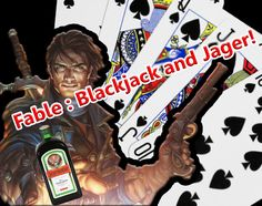 Fable - Blackjack table. With my friend Jager