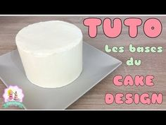 ♡• COMMENT CUIRE, GARNIR ET LISSER UN GÂTEAU CAKE DESIGN ? RECETTE MOLLY CAKE •♡ - YouTube