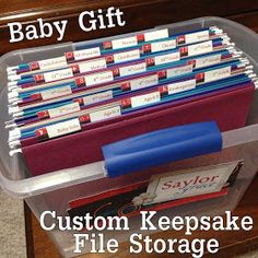Baby Gift Idea: Custom Keepsake File Storage, with a folder for memories from each year of their childhood.
