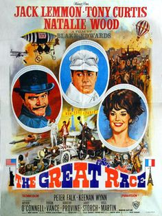 "The hilarious movie from Blake Edwards, the Great Race. Remember such wonderful moments like ""Push The Button Max"" ""Throw More Brandy"" and the pie throwing scene!"
