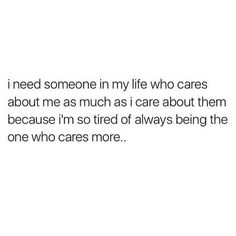 You made me think it was you Try Quotes, Babe Quotes, Real Quotes, Amazing Quotes, Mood Quotes, Sweet Quotes, Im Tired Quotes, Exhausted Quotes, Lonely Quotes