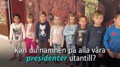 Har du också svårt att lära dig utantill namnen på alla våra presidenter? Då kanske du kan ha hjälp av förskolegruppen Örnens lilla sång. Finland, Singing