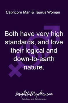 Both have very high standards, and love their logical and down-to-earth nature. Taurus Man Capricorn Woman, Taurus And Capricorn Compatibility, Capricorn Quotes, Taurus Love, Zodiac Signs Taurus, Zodiac Sign Facts, Zodiac Quotes, Quotes Quotes, Life Quotes
