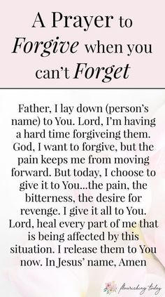 It can be difficult to forgive when you've experienced a deep hurt. Here you'll find scripture on what God says about forgiveness and how you can forgive even when you can't forget. Prayer For Forgiveness, Prayer Scriptures, Bible Prayers, Faith Prayer, God Prayer, Prayer Quotes, Bible Verses Quotes, Spiritual Quotes, Faith Quotes