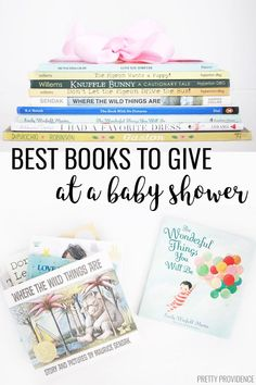 Books are the best baby shower gift (in my opinion) and here are my FAVORITE books to give to babies and toddlers!     #bestboardbooks #books #babyshowergifts #babyshowerideas #babygift #picturebooks #bestgiftideas #booksforkids #booksforbabies #babyshowergames