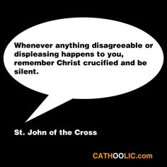 Remember Christ crucified by St. John of the Cross