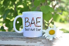 Best Aunt Ever,Auntie Mug,Bae Best Aunt Ever,Gift for Auntie,Aunt Gift,Bae mug Best Aunt Ever,Best Aunt Ever Mug,New Auntie gift,custom mug by HotTouch on Etsy