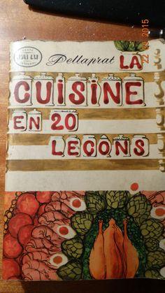 livre de cuisine LA CUISINE EN 20 LECONS DE 1966 PELLAPRAT