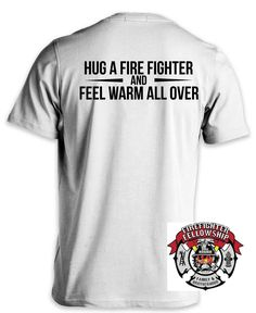 Dating a firefighter shirt