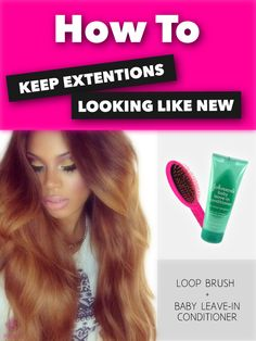 How to: Keep Your Extensions Looking Like New! Only brush your hair using a Loop Brush and keep moisture in the hair with Johnson's Baby Leave-In Conditioner. Weave Styles, Leave In Conditioner, Hair Tutorials, Beauty Make Up, Weave Hairstyles, Get The Look, Hair Ideas, Extensions