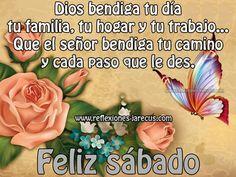 Feliz sábado, Dios bendiga tu día