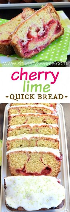 Cherry Lime Bread recipe - freezes well.