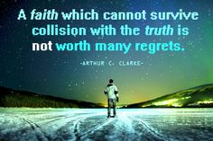 Arthur C. Clarke. A personal sci-fi hero of mine. And clearly an agnostic at least...