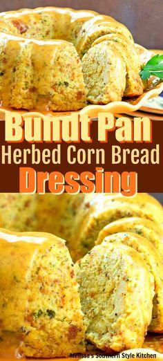 Bundt Pan Herbed Corn Bread Dressing - melissassouthernstylekitchen.com