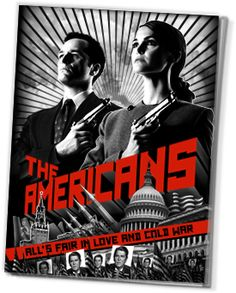The Americans | Only on FX. Unexpectedly well done and absorbing.
