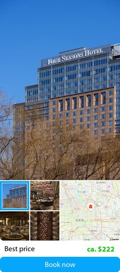 Four Seasons Beijing (Pekin, Chiny) – Dokonaj rezerwacji w tym hotelu w najniższej cenie poprze sefibo.