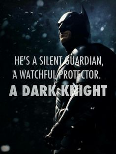 I hope one day I could be like the Dark Knight . . .