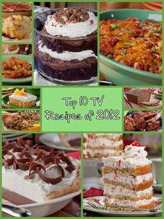 Top 10 TV Recipes of 2012 - Take a peek back at the top 10 TV recipes from last year, featuring desserts, dinner recipes, and much more!