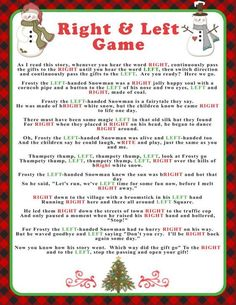 Welcome to SunnysideCottageArt and thank you for stopping by. Add some fun and keep your family or guests entertained with this Christmas Right & Left story/game. Heres how it goes: Each family member, guest or friend has a present to exchange. Everyone sits in a circle as the story is read. They follow the directions below: As I read this story, whenever you hear the word RIGHT, continuously pass the gifts to the RIGHT until you hear the word LEFT, then switch direction and continuously…