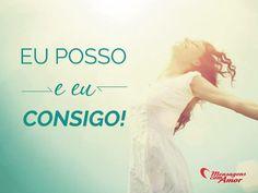 Eu posso e eu consigo! #poder #conseguir #eu #vida