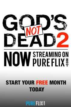 Enjoy thousands of titles in faith-based and family-friendly entertainment with Pureflix, including God's Not Dead 2, when you subscribe to Pureflix. Totally free from violence, bad language or sex� Pureflix is home to nothing but wholesome, family-friendly movie and television. Subscribe today and get your first month free.