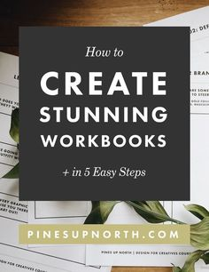 How To Create Stunning Workbooks in 5 Easy Steps | Pines Up North