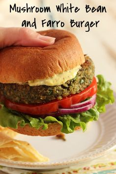 Mushroom White Bean and Farro Burger - perfect for Meatless Monday ...