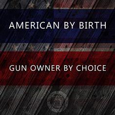 Gun Owner By Choice