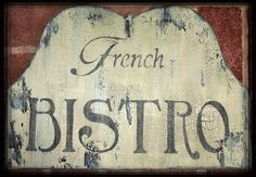 French Bistro Decor | Vintage FRENCH BISTRO Sign French Country Paris Cottage Chic Chippy ...