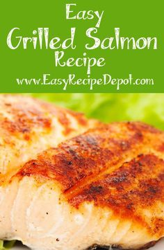 Easy Grilled Salmon Recipe. Learn how to make delicious salmon on the grill with this awesome easy recipe.: