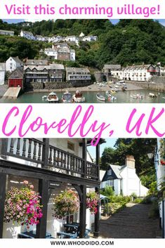 A Mini Day Guide to the Charming & Unique Village of Clovelly, North Devon, UK ⋆ Who do I do – jigging Europe Destinations, Europe Travel Guide, Travel Uk, Cheap Travel, Romantic Destinations, Shopping Travel, Travel Pics, Romantic Getaways, Honeymoon Destinations