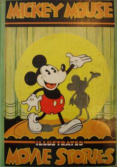 Mickey Mouse Movie stories by Walt Disney Studios Comics Mickey Mouse Movies, Vintage Mickey Mouse, Mickey Mouse And Friends, Vintage Cartoon, Mickey Minnie Mouse, Disney Movies, Disney Characters, Disney Princess Facts, Disney Fun Facts