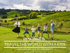 We're About to Travel the World. How Did We Get to This Point?? | Family Travel Blog | Transparent Travelers