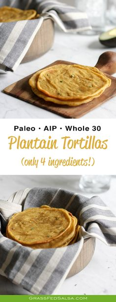 These Plantain Tortillas have only 4 ingredients and are quick and easy to make - no rolling out or flipping on a skillet! They are pliable and puffy, and while they taste amazing, they're also AIP, Paleo, Whole and gluten free! paleo lunch no cook Whole30 Beef Recipes, Recetas Whole30, Cooking Recipes, Healthy Recipes, Healthy Snacks, Whole 30 Vegetarian, Paleo Whole 30, Dieta Paleo, Paleo Diet