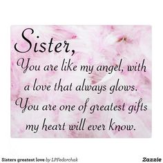 Beautiful Sister Quotes, Cute Sister Quotes, Little Sister Quotes, Good Morning Sister Quotes, Nephew Quotes, Sister Qoutes, Sister Sayings, Happy Bday Sister Quotes, Friends Like Sisters Quotes