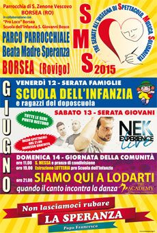 SMS Spettacolo, Musica, Solidarietà 12-13-14 giugno  Parco Parr.le Beata Madre Speranza Borsea (RO)