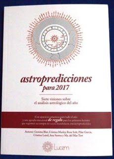 sibila esotérica: ASTROPREDICCIONES para 2017 de: Gemma Blat, Cristi...