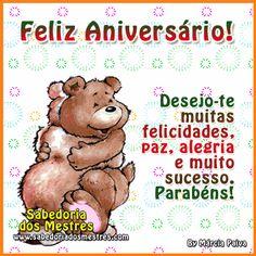 Desejo-te muitas felicidades, paz, alegria e muito sucesso. Parabéns!
